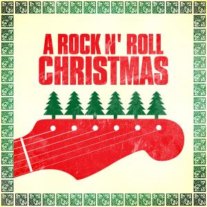 Rock and Roll Christmas Songs 2