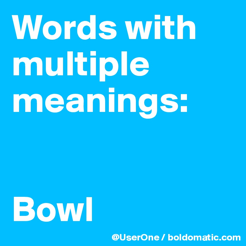 Multiple Meanings - Part 2