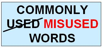 Often Misused Words