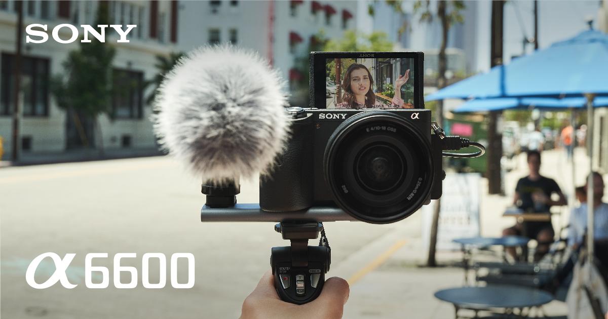 โซนี่ไทย ส่งกล้องมิเรอร์เลส 2 รุ่นใหม่ล่าสุด α6600 และ α6100  ขยายฐานผู้ใช้กล้องเปลี่ยนเลนส์ได้ พร้อมต่อยอดเทรนด์ถ่ายวีดีโอโตต่อเนื่อง