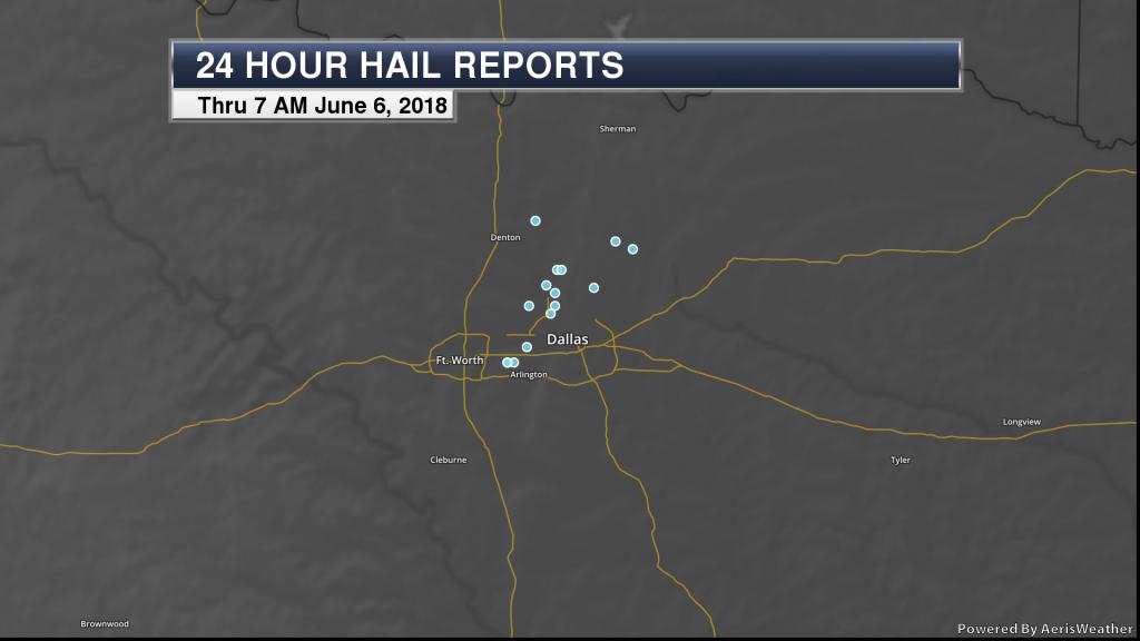24 hour hail reports around the Dallas Metroplex through 7 AM June 6, 2018.