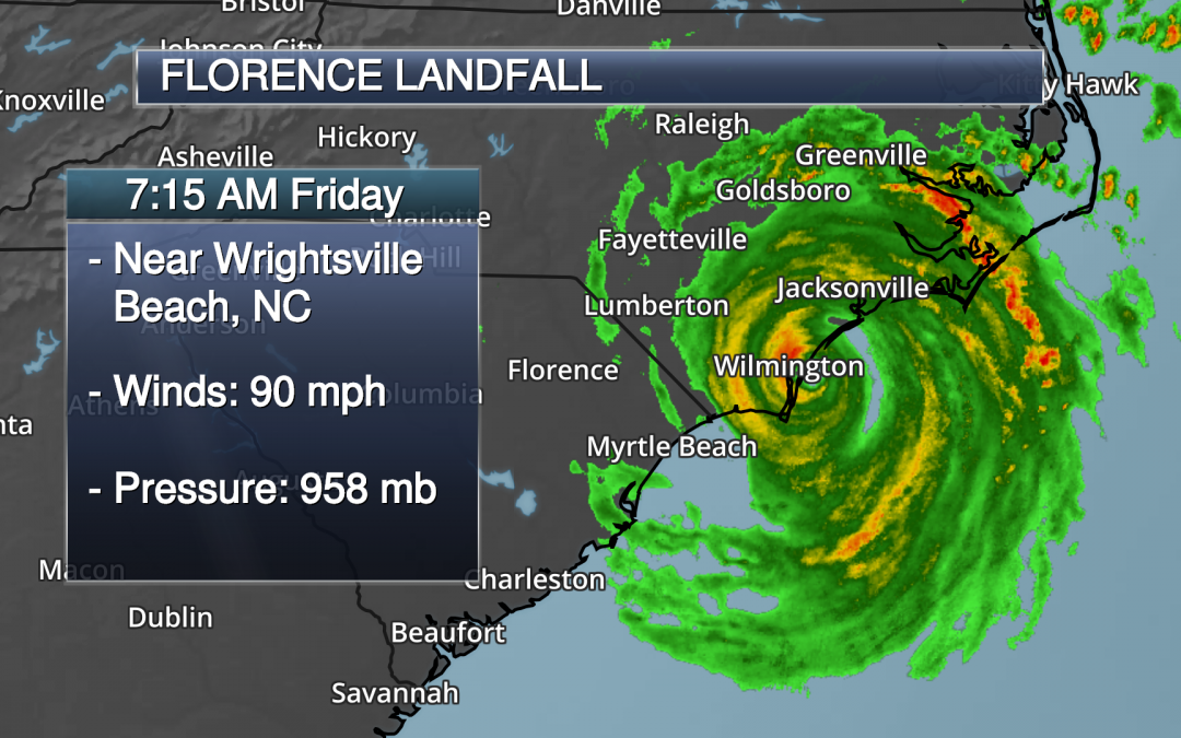 Florence Has Made Landfall – Major Flood And Storm Surge Threat Continues In The Carolinas