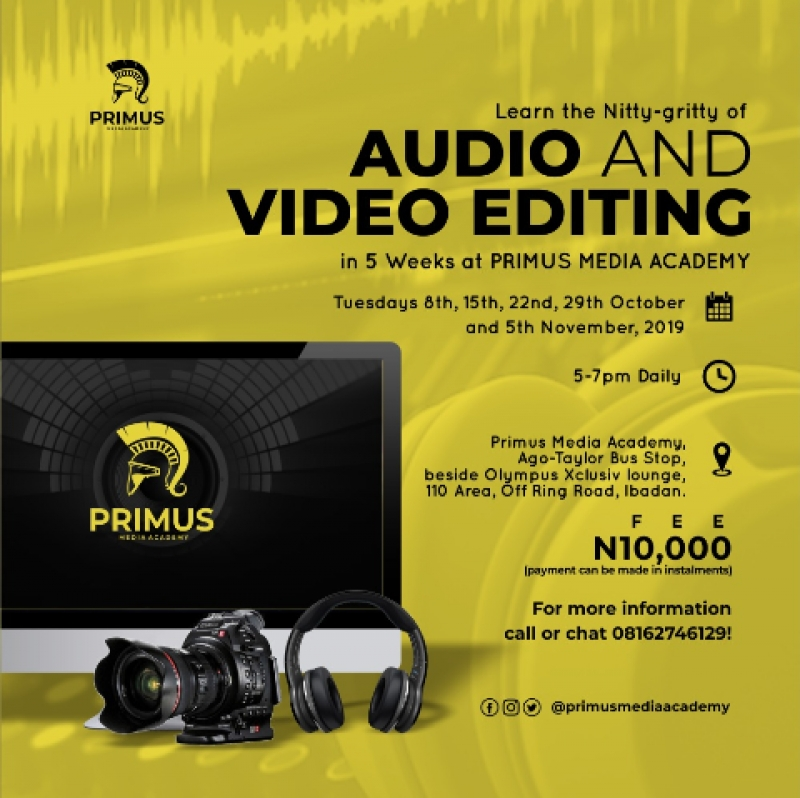 Learn the Nitty - gritty of Audio And Video Editing in 5 weeks at primus media academy. It is only on Tuesdays and it be pratical. It will commence on Tuesday 8th,15th,22nd,29th October and 5th November, And its just 10,000 naira only(payments can be made in installment). You can come for the first day without paying so you can be convinced..call or chat 08162746129 for more information.