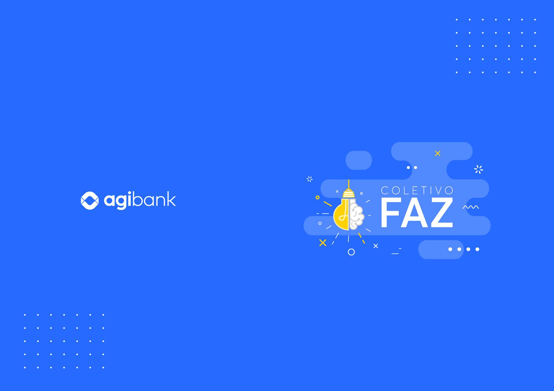 Coletivo FAZ: para fugir do óbvio e transformar a comunidade Agibank