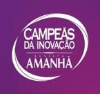Campeãs da Inovação 2019 – Grupo Amanhã