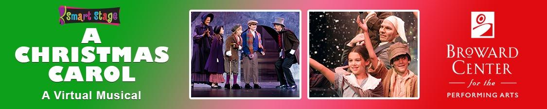 A Christmas Carol Smart Stage Matinee A Virtual Musical