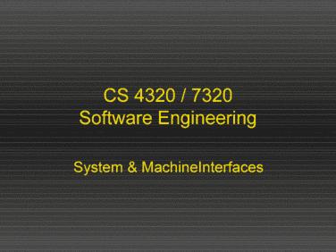 softwareengineering-5-systemmachineinterfaces