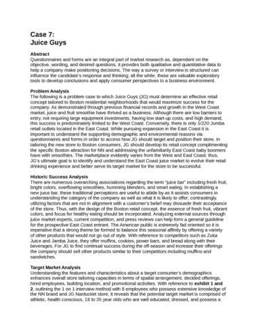 juice guys case study Juice guys (a) case solution,juice guys (a) case analysis, juice guys (a) case study solution, the case is considered that the clients for the new beverage products, their desires as customers for this product, and their desires when ordering this pr.