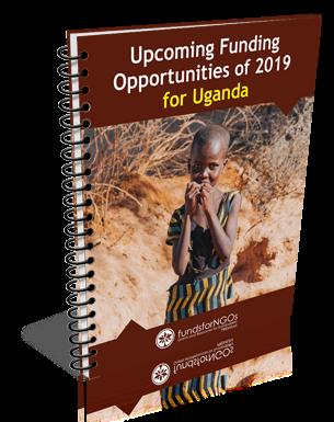 Upcoming Funding Opportunities of 2019 for Uganda