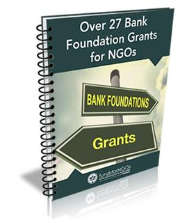 Over 27 Bank Foundation Grants for NGOs