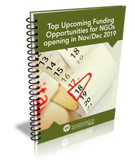 Top Upcoming Funding Opportunities for NGOs opening in Nov-Dec 2019