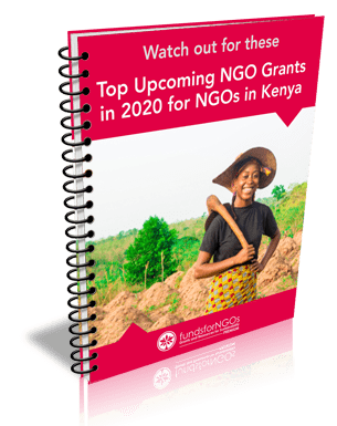 Watch out for these Top Upcoming NGO Grants in 2020 for NGOs in Kenya