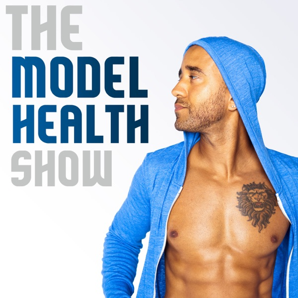 Logo of The Model Health Show: Nutrition | Exercise | Fitness | Health | Lifestyle