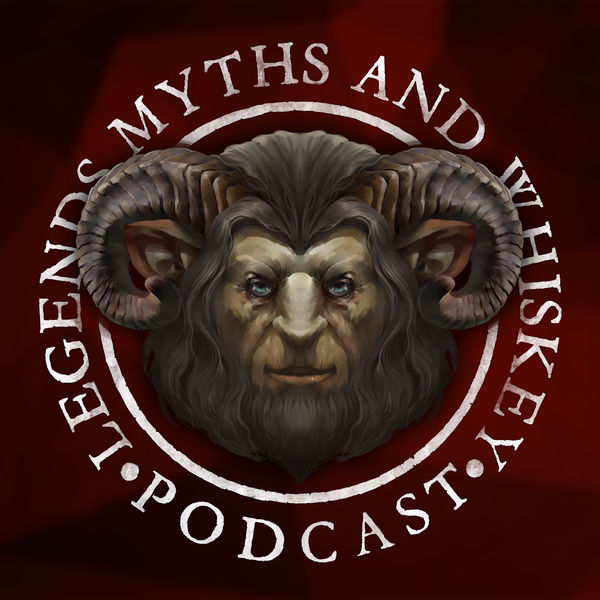 Logo of The Legends Myths and Whiskey Podcast