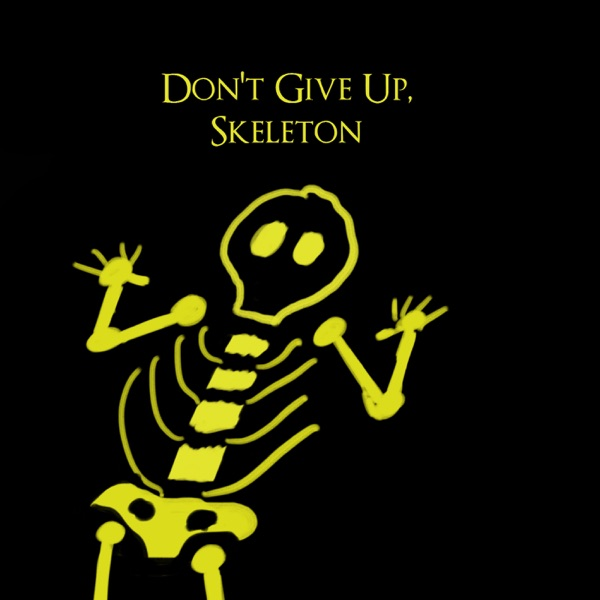 Logo of Don't Give Up Skeleton: A Dark Souls and Bloodborne Podcast