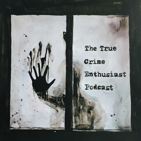 Logo of The True Crime Enthusiast Podcast
