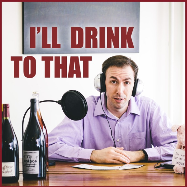 Logo of I'll Drink to That! Talking Wine with Levi Dalton