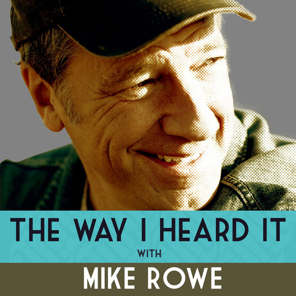 Logo of The Way I Heard It with Mike Rowe