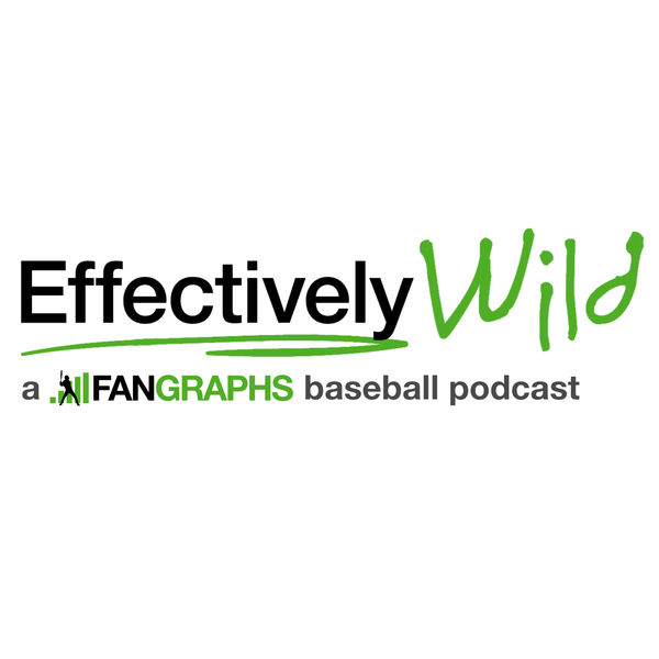 Logo of Effectively Wild: A FanGraphs Baseball Podcast