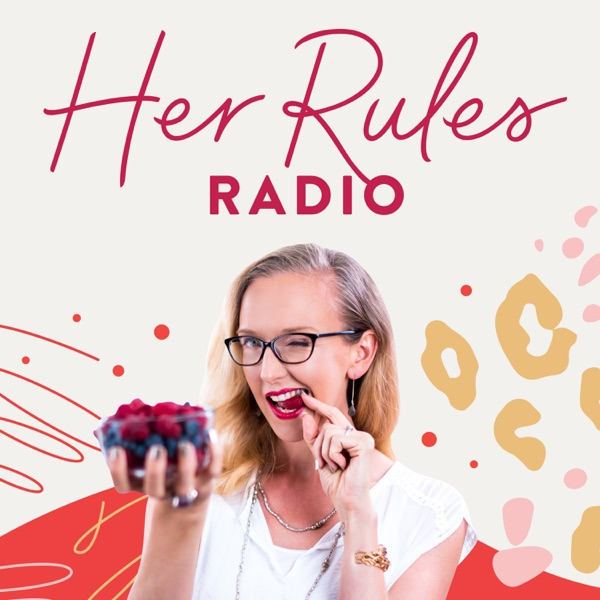 Logo of Her Rules Radio |  Support and Inspiration to Help Women Live by Their Own Rules