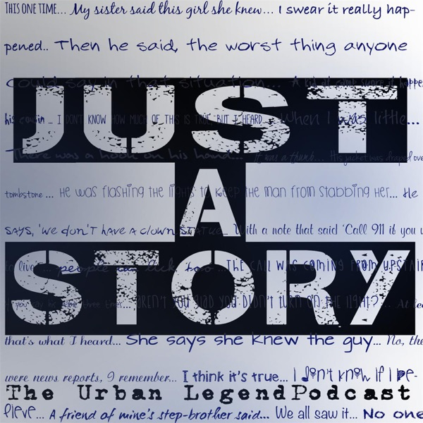 Logo of Just A Story: Urban Legend Podcast