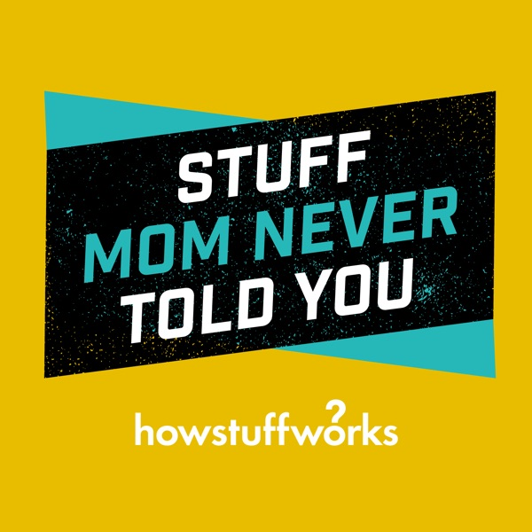 Logo of Stuff Mom Never Told You