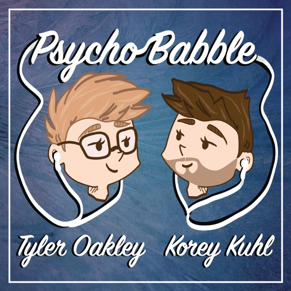 Logo of Psychobabble with Tyler Oakley & Korey Kuhl