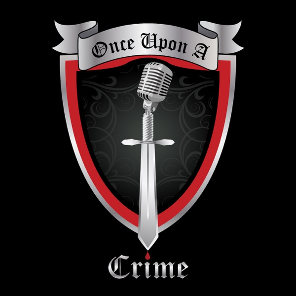 Logo of Once Upon A Crime | True Crime