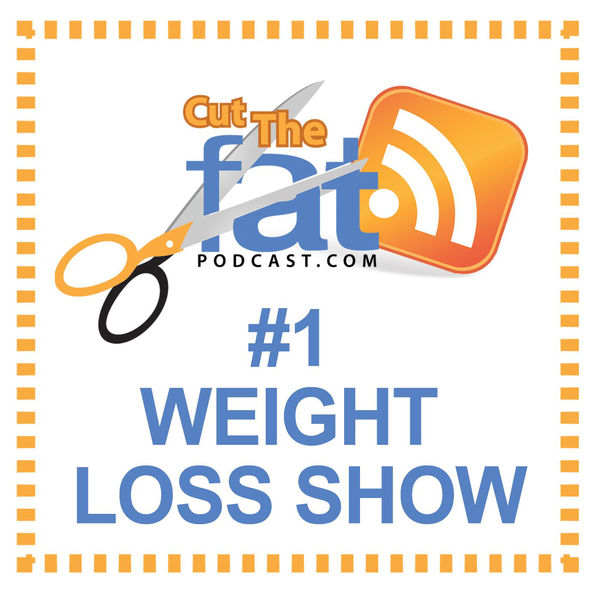 Logo of Cut The Fat Weight Loss Podcast | Weight Loss Motivation | Diet Advice | Lose Weight | Fitness