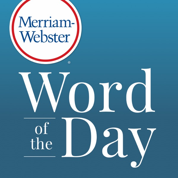 Logo of Merriam-Webster's Word of the Day