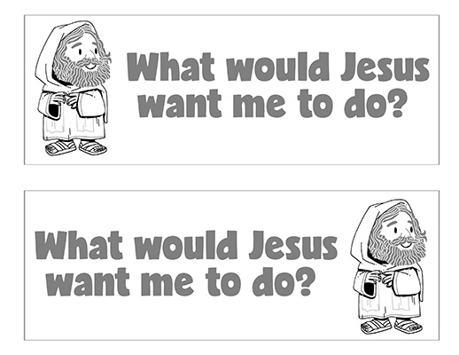 CTR-A-2018 Lesson 2-What Would Jesus Want Me To Do Wordstrips BW