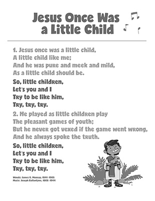 CTR-A-2018 Lesson 9-Jesus Once Was a Little Child Song-BW