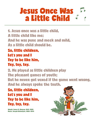 CTR-A-2018 Lesson 9-Jesus Once Was a Little Child Song