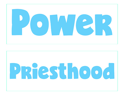 CTR-A-2018 Lesson 17-Power-Priesthood-Wordstrips