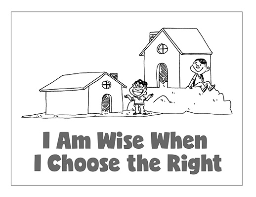 Primary 2 - Lesson 36 - I Am Wise When I Choose the Right
