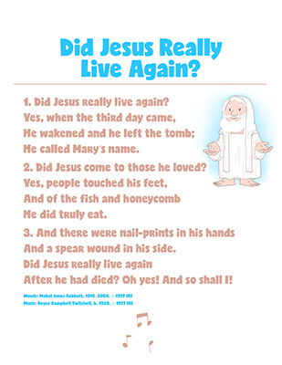 CTR-A-2018 Lesson 45-Did Jesus Really Live Again Song