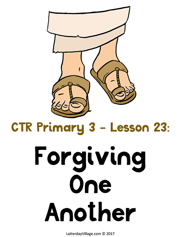 Primary 3: Lesson 23 - Forgiving One Another - Lesson Title Poster