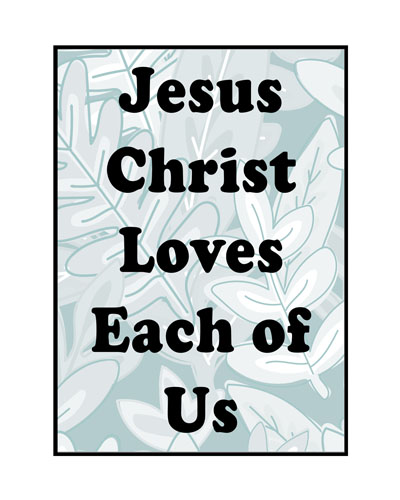 Lesson 30 Jesus Christ Loves Each of Us Primary 3 2017 lesson poster