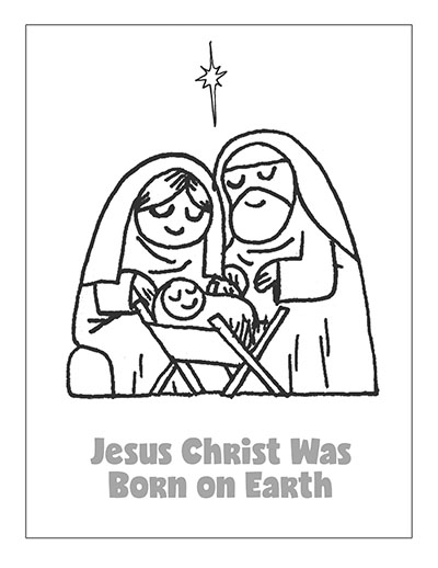 COLORING PAGE POSTER Jesus Christ Was Born on Earth Lesson 47