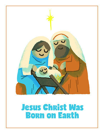 POSTER Jesus Christ Was Born on Earth CTR Lesson 47