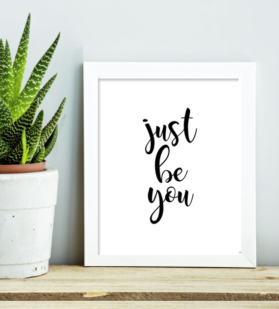 Just Be You Home Decor Sign Instant Download