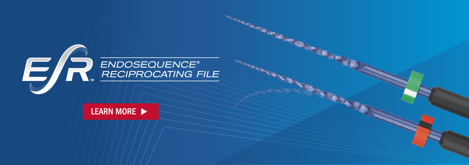 ESR - Endosequence Reciprocating File. Learn More