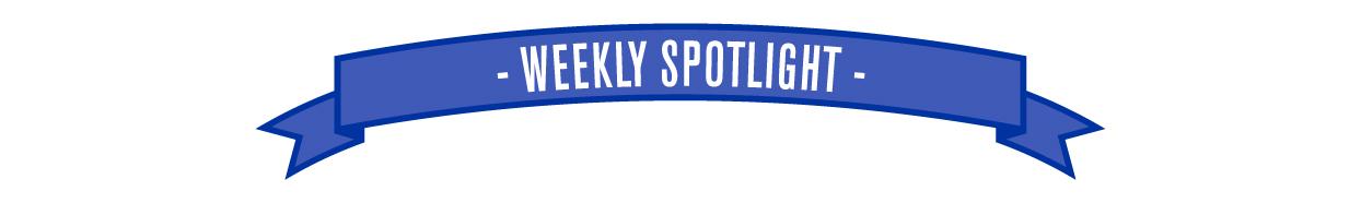 Weekly Spotlight