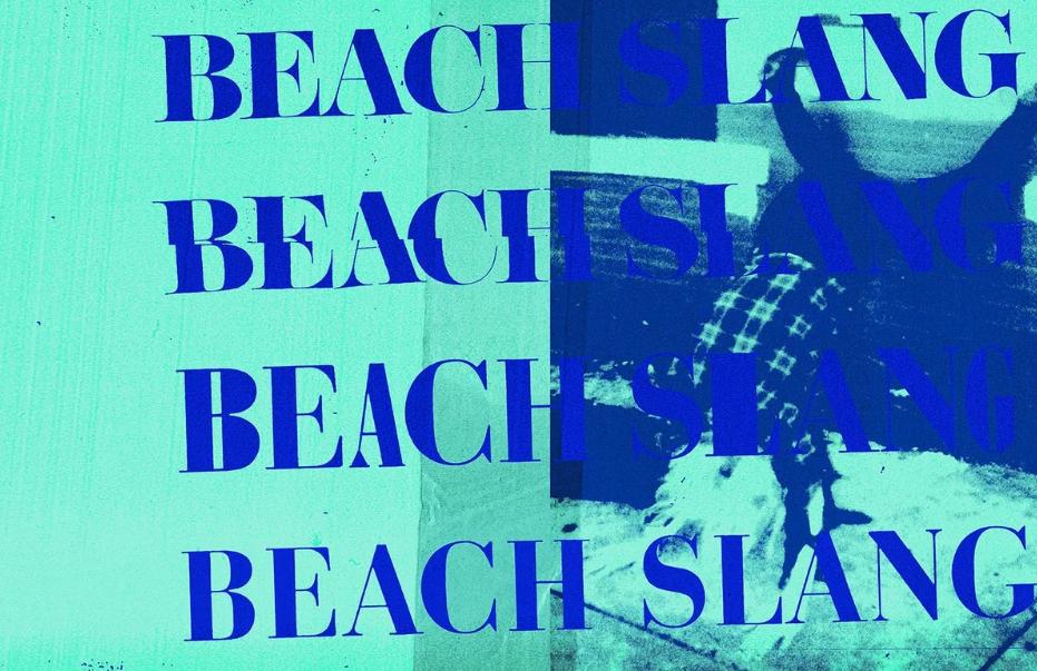Beach Slang: A Loud Bash of Teenage Feelings