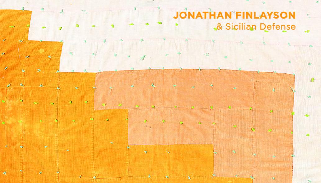 Jonathan Finlayson & Sicilian Defense: Moving Still