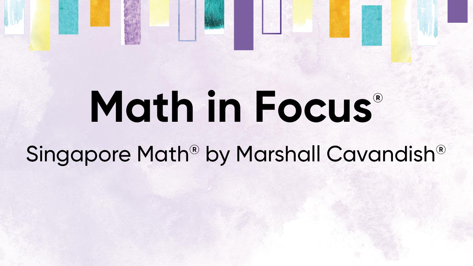 Math in Focus: Singapore Math