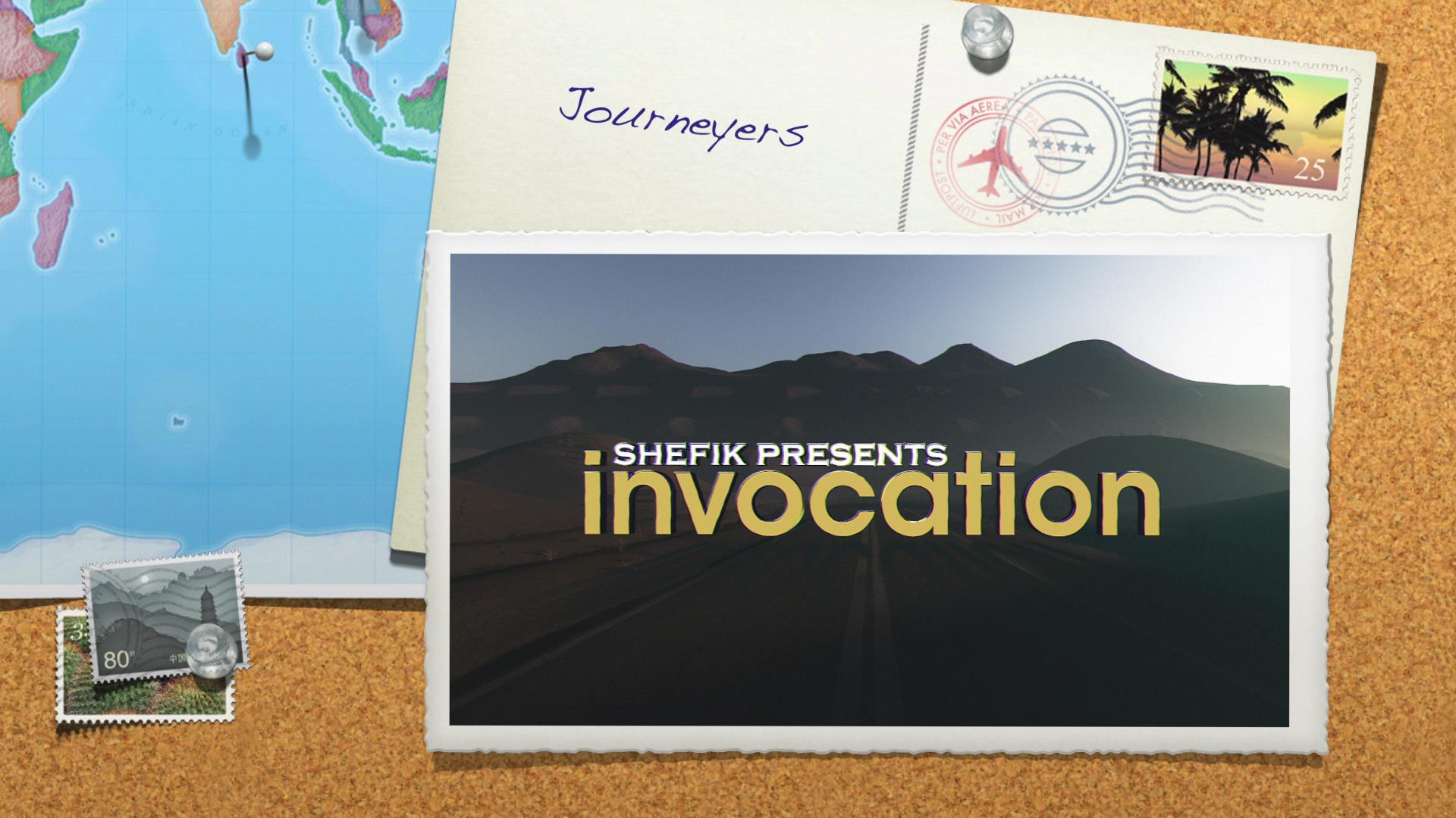 Shefik presents Invocation: Journeyers