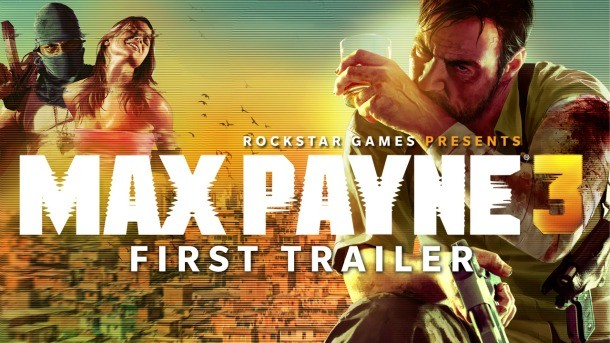 Max Payne 3 Watch The First Official Trailer Game Informer