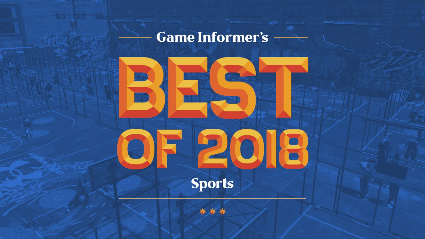 The 2018 Sports Game Awards - Game Informer