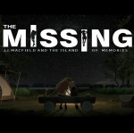 The Missing: J.J. Macfield And The Island Of Memories cover